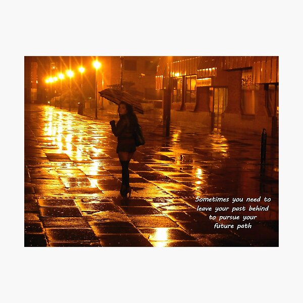 leave your past behind to pursue your future path Photographic Print