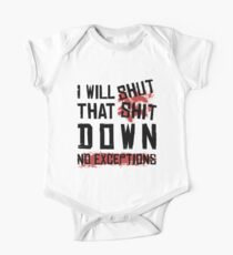 I Will Shut That Shit Down No Exceptions Geschenk Baby Body Kurzarm