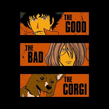 The Good, The Bad and the Corgi by BoggsNicolasArt