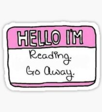 Hallo ich lese. Geh weg Sticker