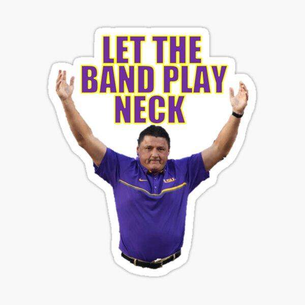 Coach O - Let the Band Play Neck Sticker