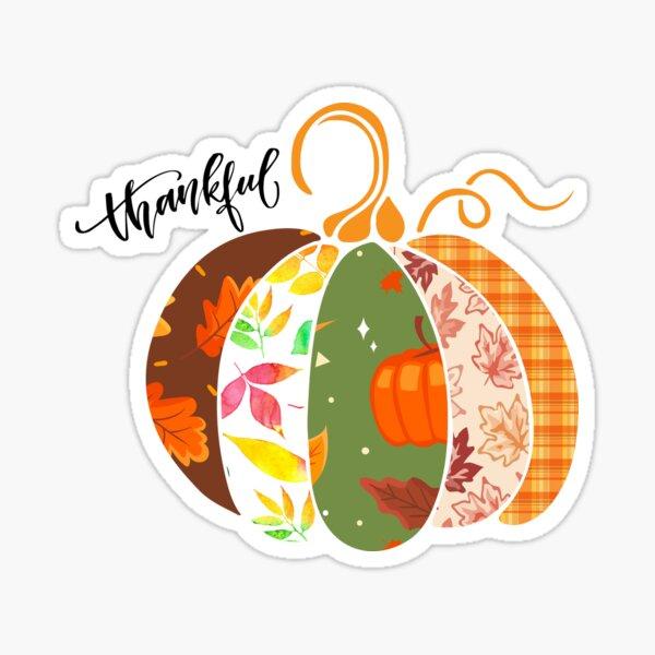 Thankful, Thanksgiving Shirt, Pumpkin Fall & Autumn Shirt Sticker