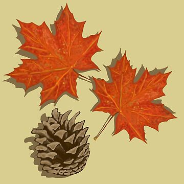Oak Leaves & Pine Cone  by myimpression