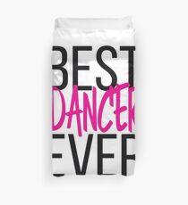 Best Dancer Ever Duvet Cover
