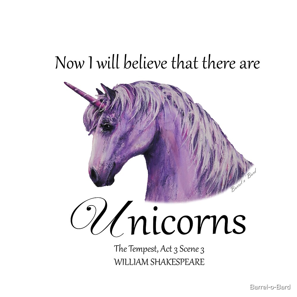 Now I will believe that there are Unicorns
