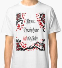 "Black Butler: ""Simply One Hell Of A Butler..."" Quote Classic T-Shirt"