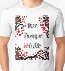 "Black Butler: ""Simply One Hell Of A Butler..."" Quote Unisex T-Shirt"