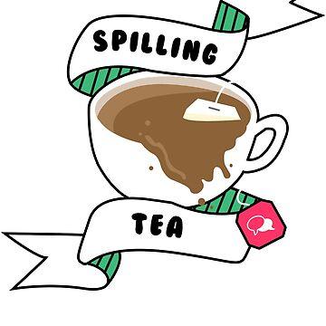Spilling Tea by GypsyFuzzDesign