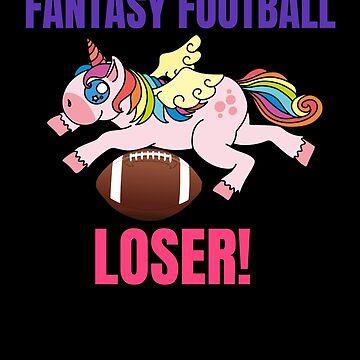 Fantasy Football Loser Unicorn  by gcruz1028