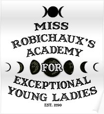 Miss Robichaux's Academy for Exceptional Young Ladies Poster