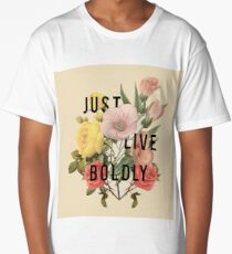 Just Live Boldly Long T-Shirt