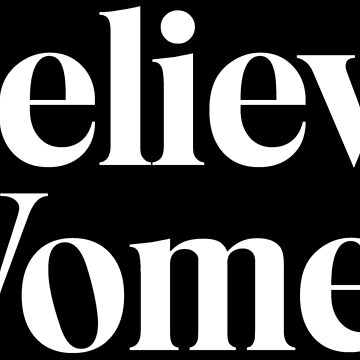 Believe Women by niemozliwe