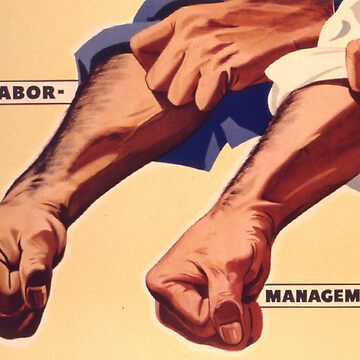 Vintage poster - Labor Management by mosfunky
