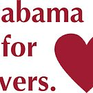 Alabama is for Lovers by CollegeTown