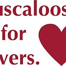 Tuscaloosa is for Lovers by CollegeTown