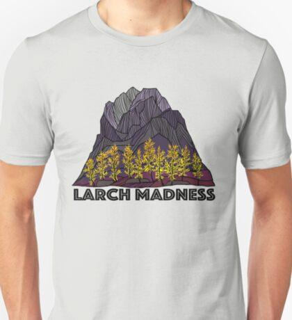 Larch Madness T-Shirt