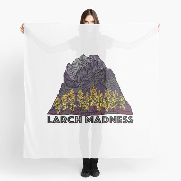Larch Madness Scarf