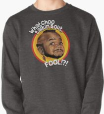 Mr Gary T Coleman - Whatchoo talkin'bout FOOL!?! Pullover
