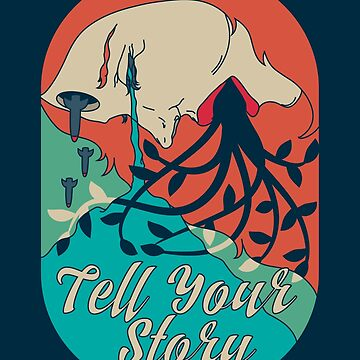 Tell Your Story by musingtree
