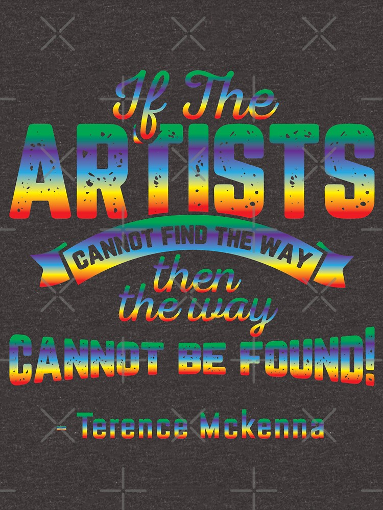 Terence McKenna Artists Art Quote by azule1