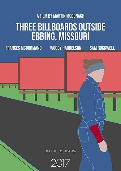 Drei Werbetafeln vor Ebbing, Missouri Minimal Movie Poster von augierice