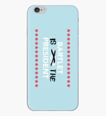 Bartlet Is The President iPhone Case