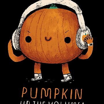 pumpkin up the volume by louros