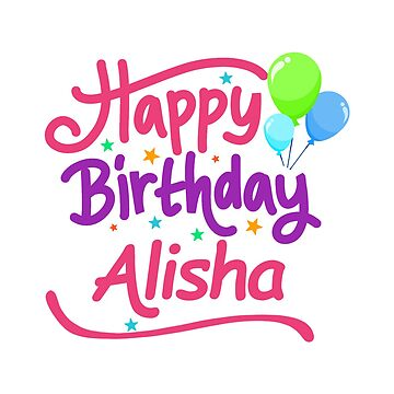 Happy Birthday Alisha by PM-Names