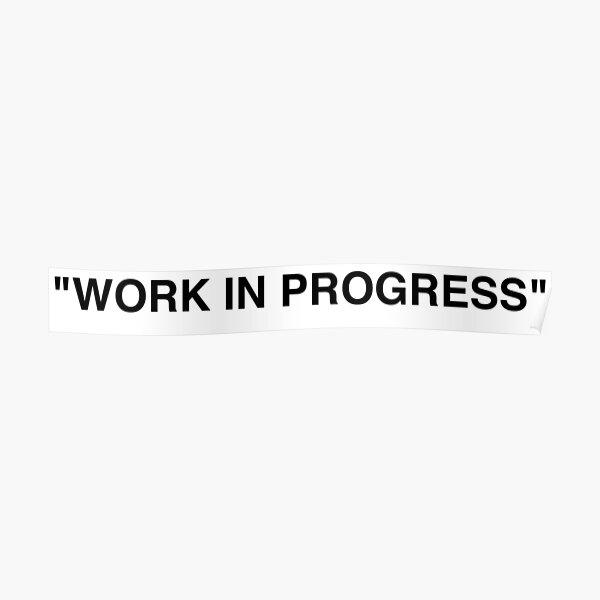 """WORK IN PROGRESS"" Off white x Ikea by Virgil Abloh Poster"