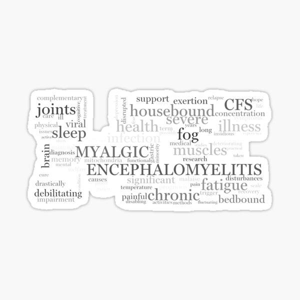 ME/CFS Wordcloud (Grey2) Sticker