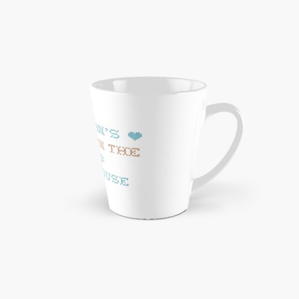 A Woman's Place is in the Home.. White House Tall Mug