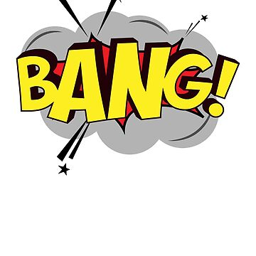 Comic Outburst - Bang by BrobocopPrime