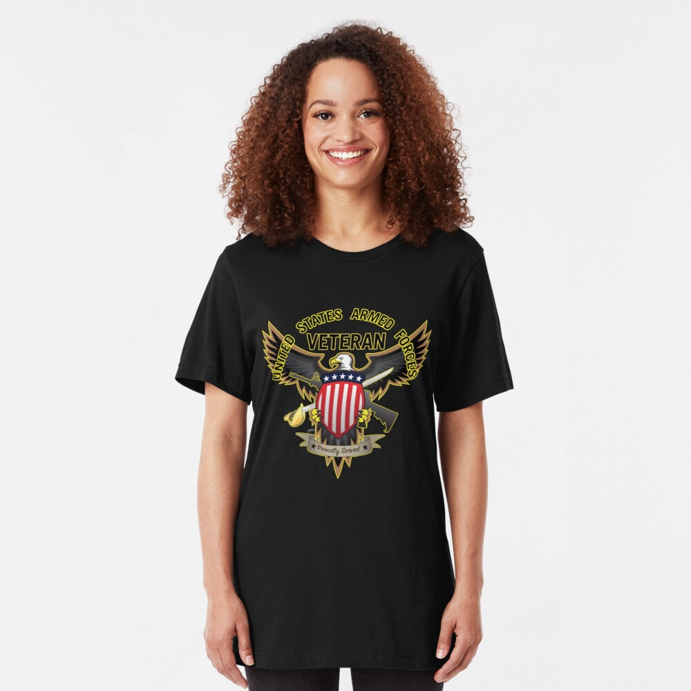 United States Armed Forces Military Veteran - Proudly Served Slim Fit T-Shirt