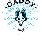 « Daddy wolf » par lepetitcalamar