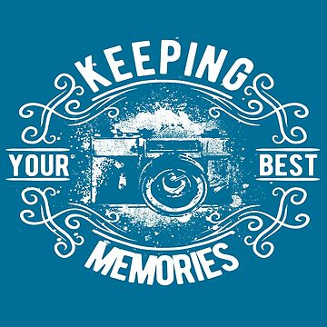 Keeping Your Best Memories by iwaygifts