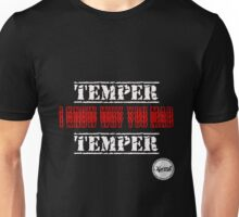 temper temper - i know why u mad Unisex T-Shirt