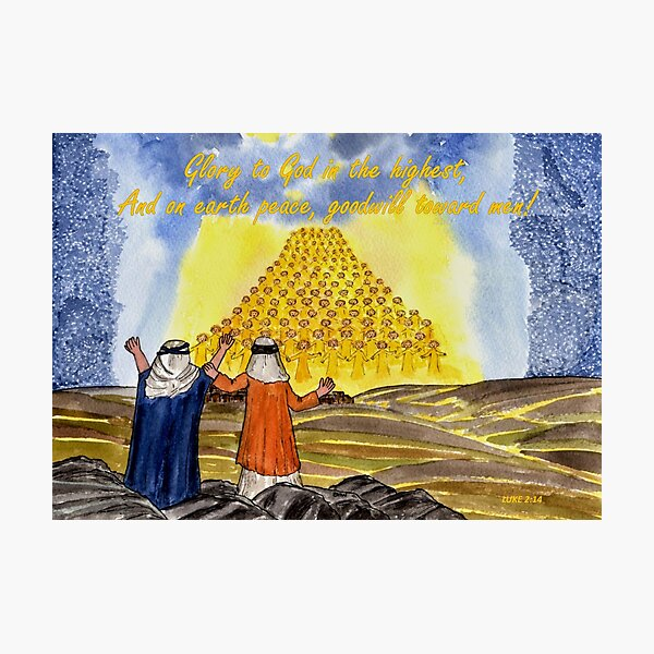 Glory to God in the Highest - With Luke 2:14 Bible Verse Photographic Print