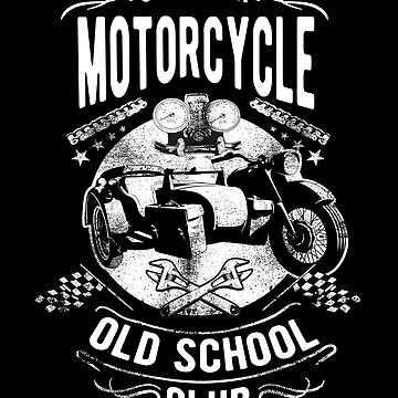 California Motorcycle Old School Club by iwaygifts