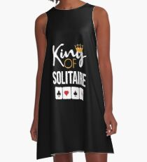 King of Solitaire T-Shirt Card Game Solitaire Player Gift A-Line Dress