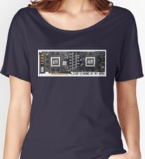 Stop Staring At My GPUs Relaxed Fit T-Shirt