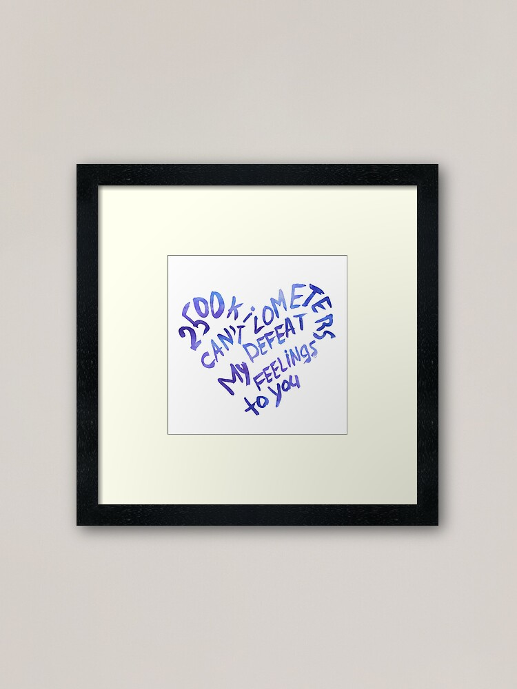 Alternate view of 2500 kilometers can't defeat my feelings to you Framed Art Print