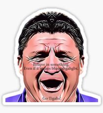 Ed Orgeron - Believe In Something - Gold Sticker