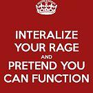 INTERNALIZE YOUR RAGE by tralma