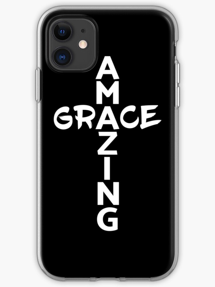 Amazing Grace Cool Christian Shirt For Him And For Her Iphone Case Cover By Yousuft Redbubble