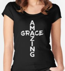 Amazing Grace Cool Christian Shirt For Him And For Her  Women's Fitted Scoop T-Shirt