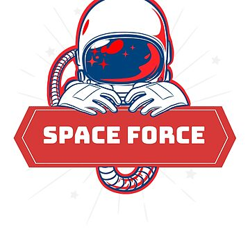 Space Force USSF Trumps New Branch Of The Military Astronaut In Space by mightyb