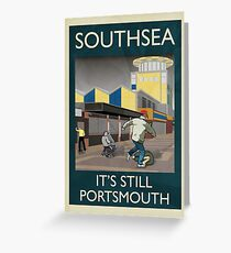 Southsea - It's Still Portsmouth Greeting Card