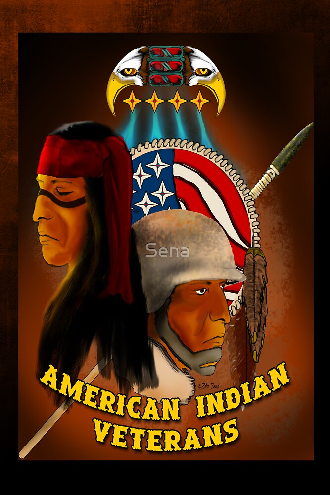 American Indian Veterans by Sena