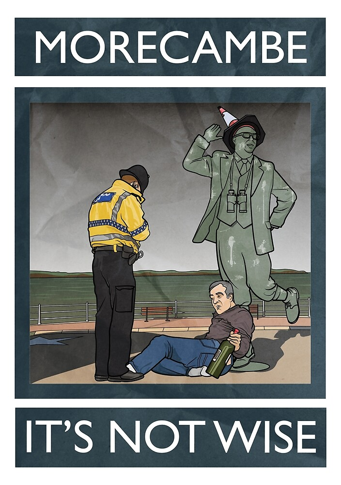 Morecambe - It's Not Wise by loudribs