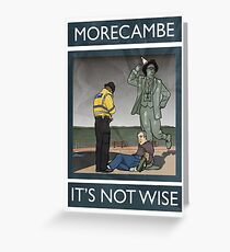 Morecambe - It's Not Wise Greeting Card